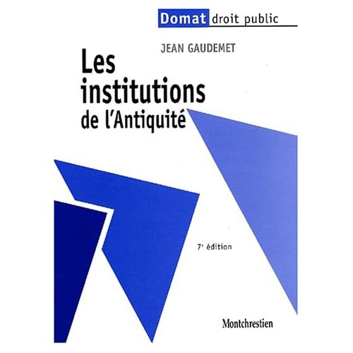 Les institutions de l'antiquité