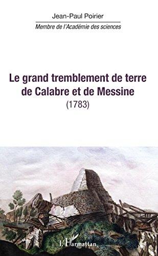 Le grand tremblement de terre de Calabre et de Messine: -1783