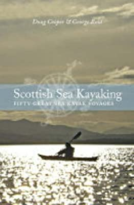Scottish Sea Kayaking: Fifty Great Sea Kayak Voyages by Pesda Press