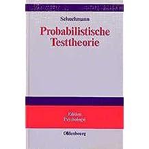 Probabilistische Testtheorie: Einführung mit Mathematica-Beispielen (Edition Psychologie)