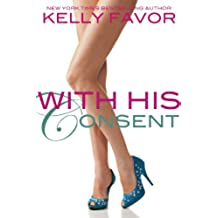 With His Consent (For His Pleasure, Book 13) (English Edition)