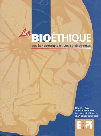la-bioethique-ses-fondements-et-ses-controverses