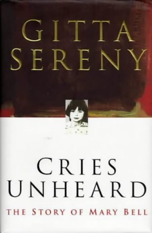 Cries Unheard: the Story of Mary Bell Test