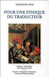 POUR UNE ETHIQUE DU TRADUCTEUR (Traductologie)