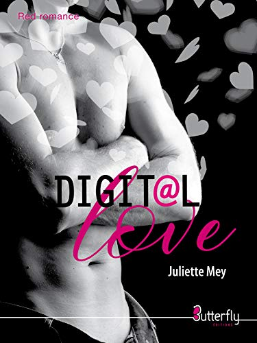Digital Love (Red Romance) par  Juliette Mey
