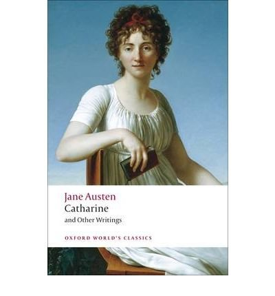 [(Catharine and Other Writings)] [Author: Jane Austen] published on (August, 2009) par Jane Austen