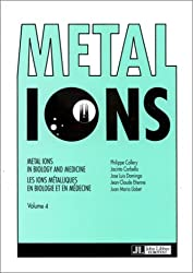Metal ions in biology and medicine, volume 4