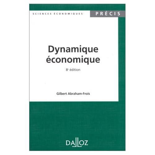 DYNAMIQUE ECONOMIQUE. 8ème édition 1995