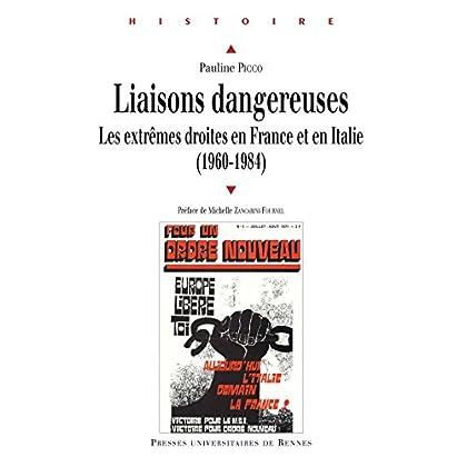 Liaisons dangereuses: Les extrêmes droites en France et en Italie (1960-1984) (Histoire)