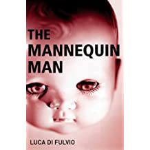[(The Mannequin Man)] [Author: Luca Di Fulvio] published on (January, 2007)