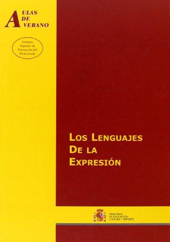 Los lenguajes de la expresión (Aulas de Verano. Serie: Principios)