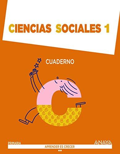 Ciencias Sociales 1. Cuaderno. (Aprender es crecer) - 9788467870879