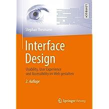 Interface Design: Usability, User Experience und Accessibility im Web gestalten