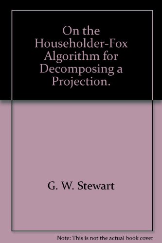On the Householder-Fox Algorithm for Decomposing a Projection.