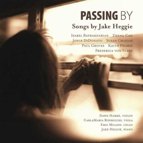 Heggie : Passing By.