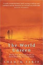 The World Unseen by Shamim Sarif (2004-06-07)