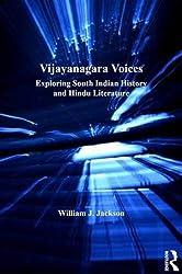 Vijayanagara Voices: Exploring South Indian History and Hindu Literature