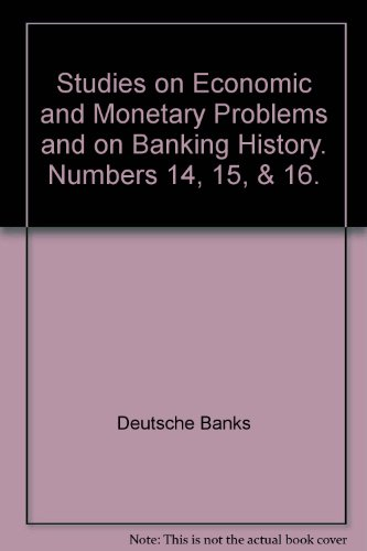 studies-on-economic-and-monetary-problems-and-on-banking-history-numbers-14-15-16
