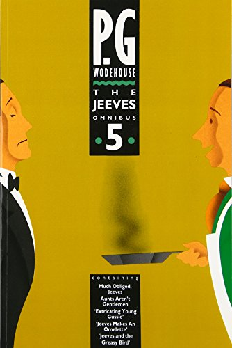 The Jeeves Omnibus - Vol 5: (Jeeves & Wooster)