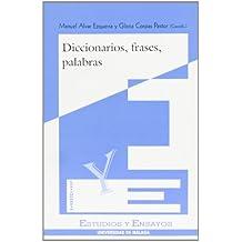 Diccionarios, frases, palabras (Estudios y Ensayos)