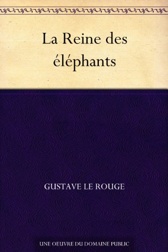 Couverture du livre La Reine des éléphants