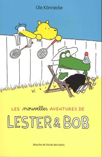 Les nouvelles aventures de Lester et Bob