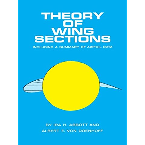 Theory of Wing Sections: Including a Summary of Airfoil Data (Dover Books on Aeronautical