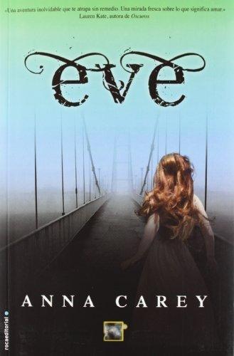 Portada del libro Eve (Spanish Edition) (Eve Trilogy) by Anna Carey (2012-10-01)