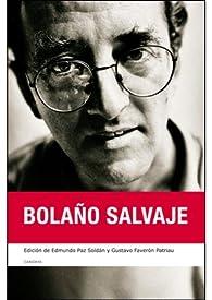 Bolaño Salvaje  par Gustavo Faveron Patriau