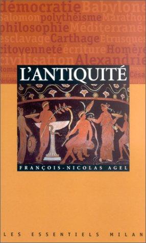 L'Antiquité par F.N. Agel