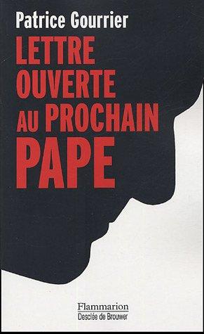 Lettre ouverte au prochain pape : Face aux barbaries modernes : insouciance ou devoir de révolte ? par Patrice Gourrier