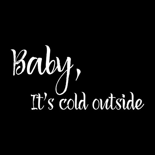 Baby Its Cold Outside Women's Hooded Sweatshirt Black