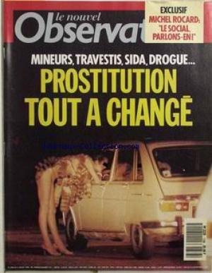 NOUVEL OBSERVATEUR (LE) [No 1338] du 28/06/1990 - MICHEL ROCCARD - LE SOCIAL PARLONS-EN - MINEURS - TRAVESTIS - SIDA - DROGUE - PROSTITUTION - TOUT A CHANGE.