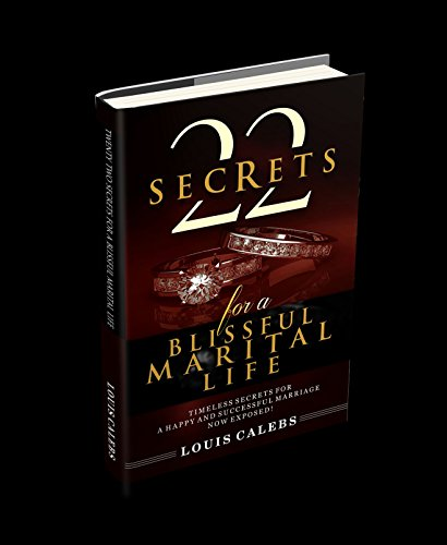 22 SECRETS FOR A BLISSFUL MARITAL LIFE