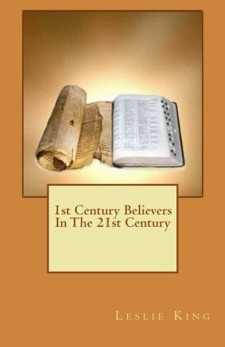 1st Century Believers In The 21st Century