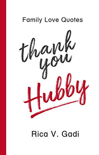 Family Love Quotes Thank You Hubby Tidbits Of What I Am Thankful Custom Quotes About Family Love