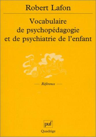 Vocabulaire de psychopédagogie et de psychiatrie de l'enfant