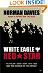 White Eagle, Red Star: The Polish-Sov...