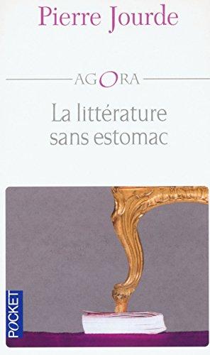 La Littérature sans estomac par Pierre Jourde