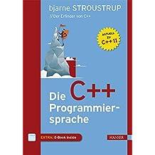 Die C++-Programmiersprache: Aktuell zu C++11