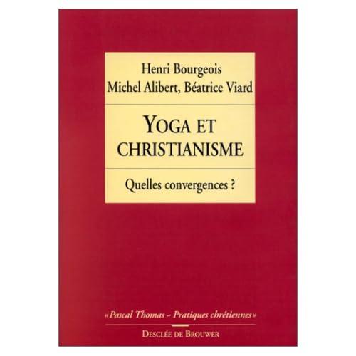 Yoga et christianisme : Quelles convergences ?