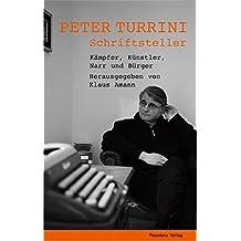 Peter Turrini - Schriftsteller: Kämpfer, Künstler, Narr und Bürger