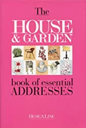 The House and Garden Book of Essential Addresses (Reference)