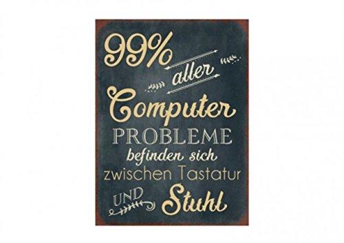 Vintage Retro Blechschild mit Spruch: 99 % aller Computerprobleme befinden sich zwischen Tastatur und Stuhl, Metall , Maße 26 x 35 cm (Gut Dekoriert Kuchen)