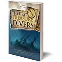 The First Treasure Divers: The True Story of How Two Brothers Invented the Diving Helmet and Sought Sunken Treasure and