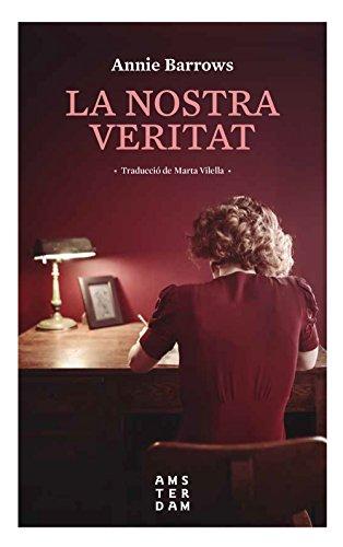 La nostra veritat (Catalan Edition) por Annie Barrows