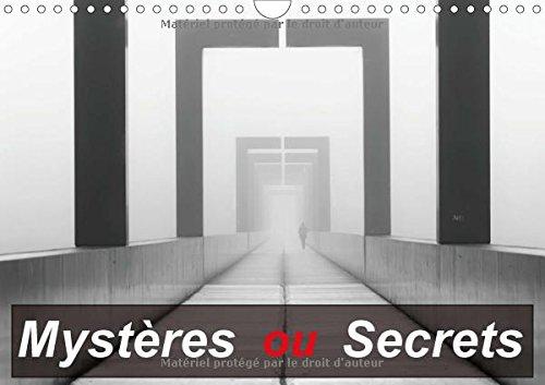 Mystères ou Secrets (Calendrier mural 2018 DIN A4 horizontal): Une série d'images étranges posant question (Calendrier mensuel, 14 Pages ) (Calvendo Places)