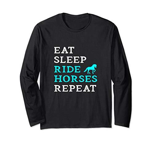 Eat Sleep Ride Horses Repeat Horseback Lover Owner Jockey Langarmshirt -