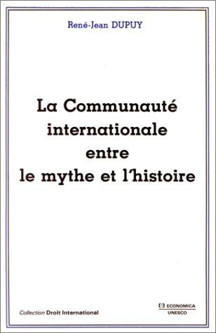 La Communauté internationale entre le mythe et l'histoire