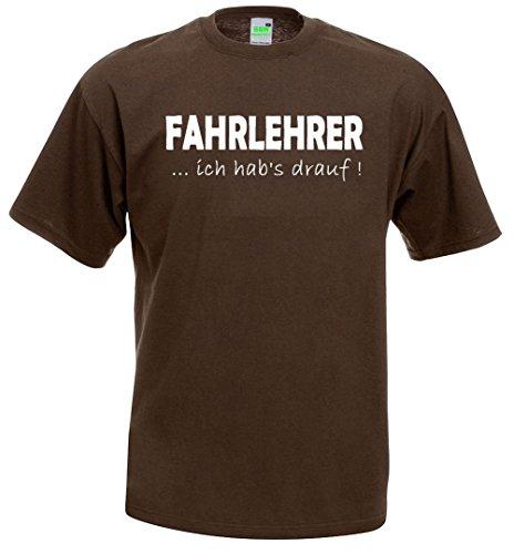 Fahrlehrer T-Shirt | Ich hab's drauf | Spruch | Geschenk | Fahrer | Premiumshirt von Bimaxx® Braun